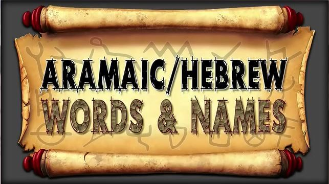Aramaic Hebrew Words & Names